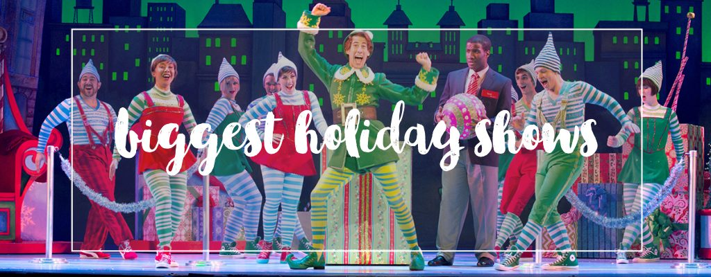 Biggest Holiday Shows