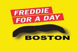 Freddie for a Day Boston
