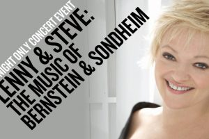 Lenny & Steve: The Music of Bernstein & Sondheim