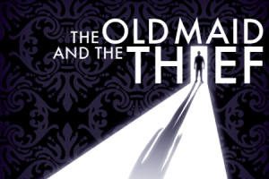 The Old Maid and the Thief