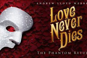 Love Never Dies, The Phantom Returns