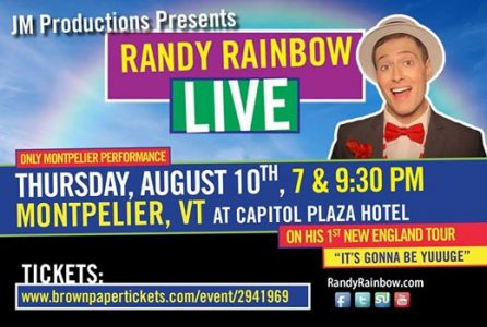 Randy Rainbow Live in Montpelier, VT