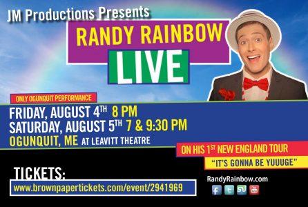 Randy Rainbow Live in Ogunquit, ME