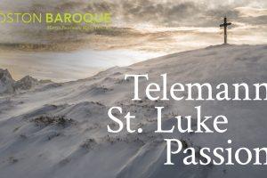 Telemann's St. Luke Passion of 1744