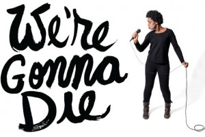We're Gonna Die: The Afterlife Remount