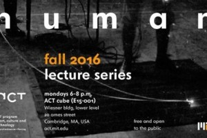 ACT's Fall Lecture Series | Tinker User Tracer Human