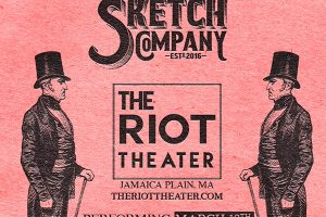 Boston Sketch Co. - The March Show