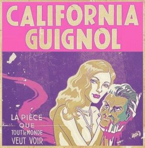 California Guignol at Studio 550: 5/20 and 5/21
