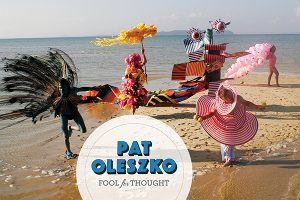 Pat Oleszko: Fool for Thought