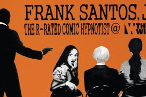 R-Rated Comic Hypnotist Frank Santos, Jr.