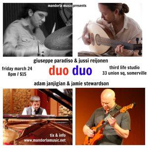 Duo Duo: Jussi Reijonen & Giuseppe Paradiso and Adam Janjigian & Jamie Stewardson