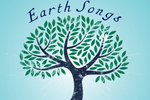 EARTH SONGS: Singing for Our Home, featuring Jim Scott!
