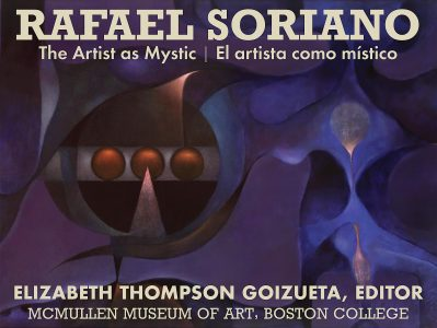 Rafael Soriano: The Artist as Mystic
