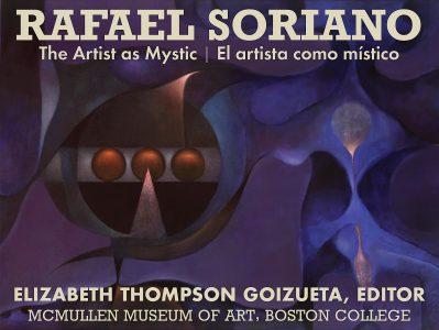 Rafael Soriano: The Artist as Mystic