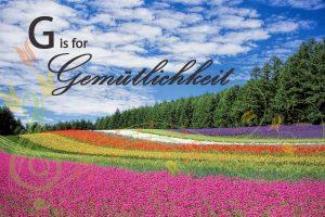 G is for Gemütlichkeit