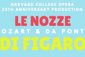 primary-Harvard-College-Opera-Presents--Le-Nozze-di-Figaro-1484150741