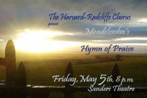 Harvard-Radcliffe Chorus Spring Concert- Mendelssohn: Hymn of Praise and Psalm 13