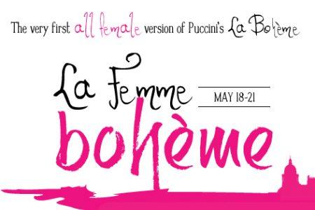 La Femme Boheme: All-Female Puccini's La Boheme