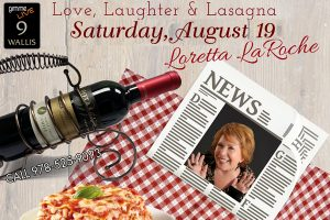 Loretta LaRoche ~ Love, Laughter& Lasagna