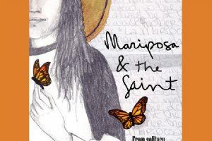 Mariposa & the Saint