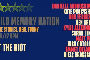 Wild Memory Nation: True Stories, Real Funny