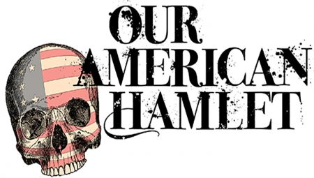 Our American Hamlet