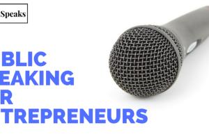 Public Speaking for Entrepreneurs