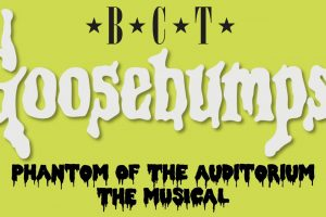 Goosebumps: Phantom of the Auditorium The Musical