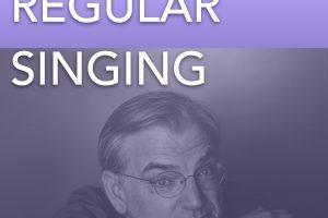Regular Singing