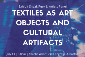 Textiles as Art Objects and Cultural Artifacts