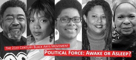 primary-The-21st-Century-Black-Arts-Movement--Awake-or-Asleep-1485535693