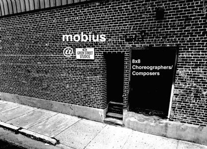 mobius @Green Street Studios : 8x8 choreographers/composers